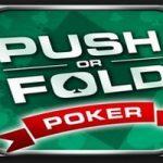 Pourquoi faut il push or fold